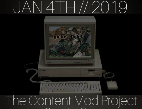 The Content Mod Project – Chapter One